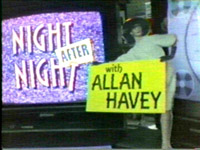 Night After Night with Allan Havey Audience of One June 25, 1991